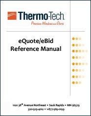 E Bid E Quote Training Thermo Tech Premium Windows Doors